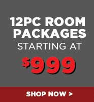 12PC Room Packages starting at $999